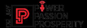 Dr. Jay Power Passion Prosperity Logo