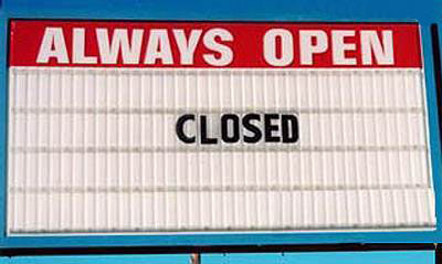Sign Always Open With Closed On it