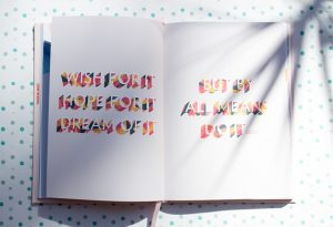 Words On a Book About Wishing and Doing